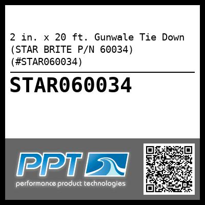 2 in. x 20 ft. Gunwale Tie Down (STAR BRITE P/N 60034) (#STAR060034) - Click Here to See Product Details