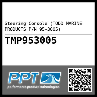 Steering Console (TODD MARINE PRODUCTS P/N 95-3005) - Click Here to See Product Details