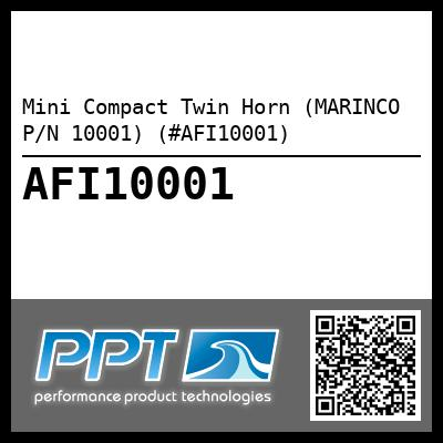 Mini Compact Twin Horn (MARINCO P/N 10001) (#AFI10001) - Click Here to See Product Details