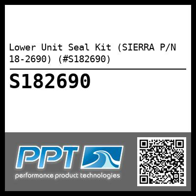 Lower Unit Seal Kit (SIERRA P/N 18-2690) (#S182690) - Click Here to See Product Details