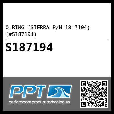 O-RING (SIERRA P/N 18-7194) (#S187194) - Click Here to See Product Details
