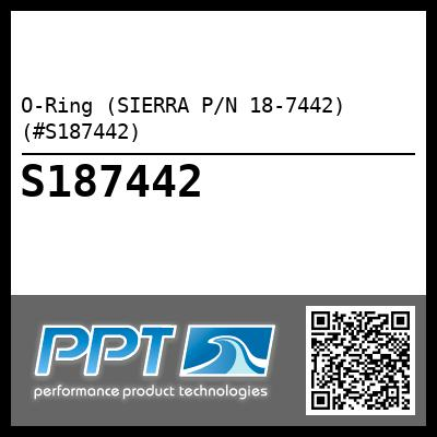 O-Ring (SIERRA P/N 18-7442) (#S187442) - Click Here to See Product Details