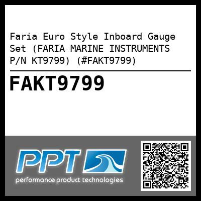Faria Euro Style Inboard Gauge Set (FARIA MARINE INSTRUMENTS P/N KT9799) (#FAKT9799) - Click Here to See Product Details