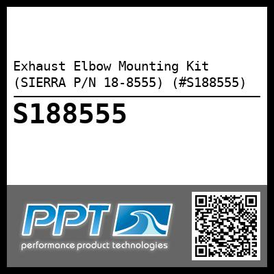 Exhaust Elbow Mounting Kit (SIERRA P/N 18-8555) (#S188555) - Click Here to See Product Details
