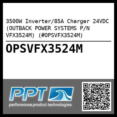 3500W Inverter/85A Charger 24VDC (OUTBACK POWER SYSTEMS P/N VFX3524M) (#OPSVFX3524M) - Click Here to See Product Details