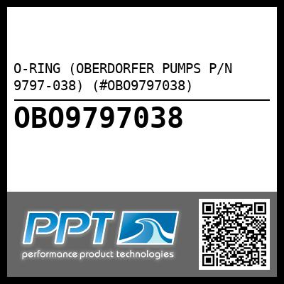 O-RING (OBERDORFER PUMPS P/N 9797-038) (#OBO9797038) - Click Here to See Product Details