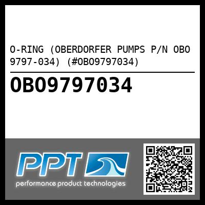 O-RING (OBERDORFER PUMPS P/N OBO 9797-034) (#OBO9797034) - Click Here to See Product Details