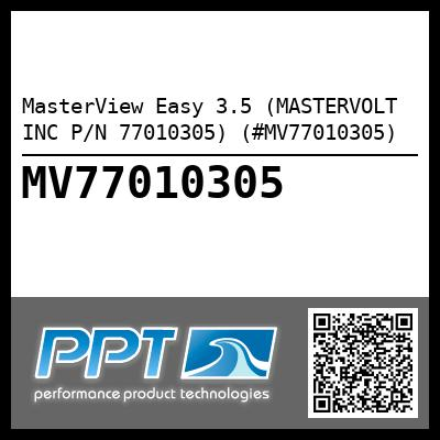 MasterView Easy 3.5 (MASTERVOLT INC P/N 77010305) (#MV77010305) - Click Here to See Product Details