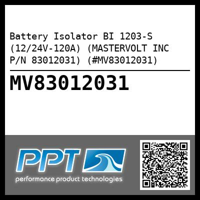 Battery Isolator BI 1203-S (12/24V-120A) (MASTERVOLT INC P/N 83012031) (#MV83012031) - Click Here to See Product Details