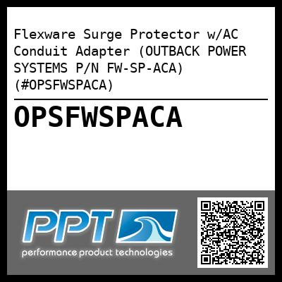 Flexware Surge Protector w/AC Conduit Adapter (OUTBACK POWER SYSTEMS P/N FW-SP-ACA) (#OPSFWSPACA) - Click Here to See Product Details