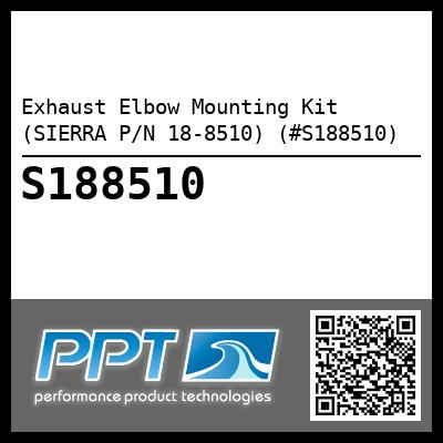Exhaust Elbow Mounting Kit (SIERRA P/N 18-8510) (#S188510) - Click Here to See Product Details