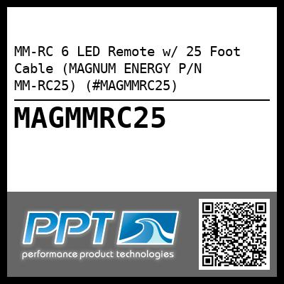 MM-RC 6 LED Remote w/ 25 Foot  Cable (MAGNUM ENERGY P/N MM-RC25) (#MAGMMRC25) - Click Here to See Product Details