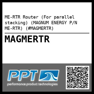 ME-RTR Router (For parallel stacking) (MAGNUM ENERGY P/N ME-RTR) (#MAGMERTR) - Click Here to See Product Details
