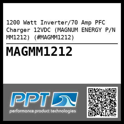 1200 Watt Inverter/70 Amp PFC Charger 12VDC (MAGNUM ENERGY P/N MM1212) (#MAGMM1212) - Click Here to See Product Details
