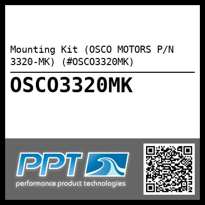 Mounting Kit (OSCO MOTORS P/N 3320-MK) (#OSCO3320MK) - Click Here to See Product Details