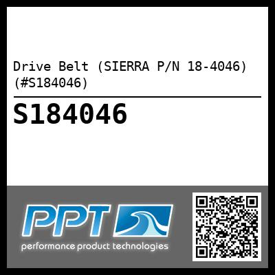 Drive Belt (SIERRA P/N 18-4046) (#S184046) - Click Here to See Product Details