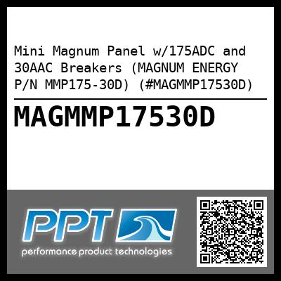 Mini Magnum Panel w/175ADC and 30AAC Breakers (MAGNUM ENERGY P/N MMP175-30D) (#MAGMMP17530D) - Click Here to See Product Details