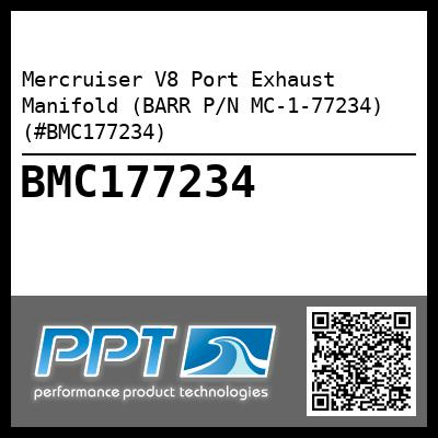 Mercruiser V8 Port Exhaust Manifold (BARR P/N MC-1-77234) (#BMC177234) - Click Here to See Product Details