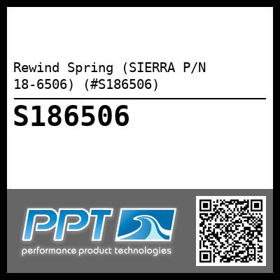 Rewind Spring (SIERRA P/N 18-6506) (#S186506) - Click Here to See Product Details