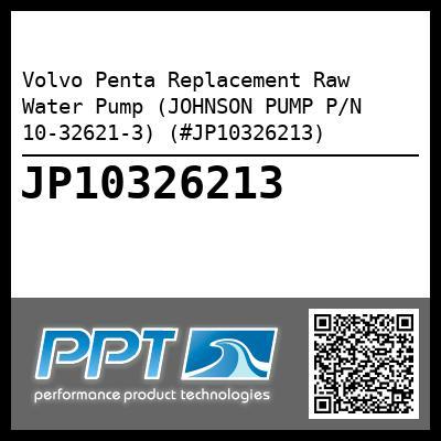 JP10326213 volvo penta replacement raw water pump (johnson pump p n 10 32621 3