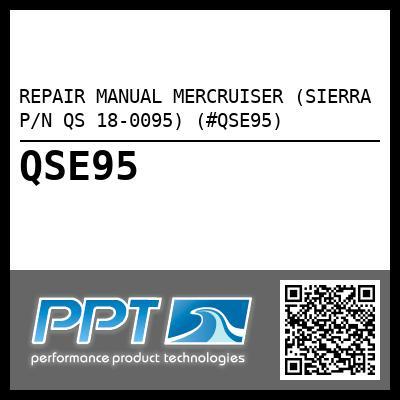 repair manual mercruiser  sierra p  n qs 18 0095    qse95 3.0L Mercruiser Manual Mercruiser Manuals PDF