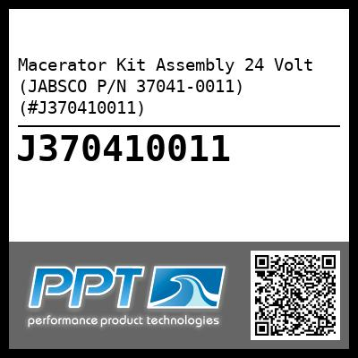 Macerator Kit Assembly 24 Volt (JABSCO P/N 37041-0011) (#J370410011)