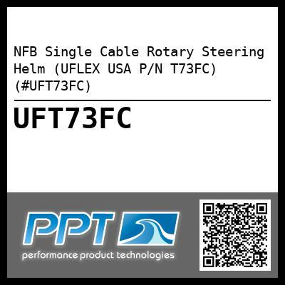 NFB Single Cable Rotary Steering Helm (UFLEX USA P/N T73FC) (#UFT73FC)
