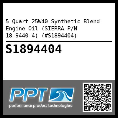 5 Quart 25W40 Synthetic Blend Engine Oil (SIERRA P/N 18-9440-4) (#S1894404) - Click Here to See Product Details