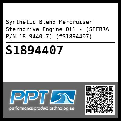 Synthetic Blend Mercruiser Sterndrive Engine Oil - (SIERRA P/N 18-9440-7) (#S1894407) - Click Here to See Product Details