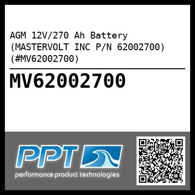 AGM 12V/270 Ah Battery (MASTERVOLT INC P/N 62002700) (#MV62002700)