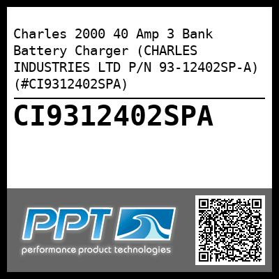 Charles 2000 40 Amp 3 Bank Battery Charger (CHARLES INDUSTRIES LTD P/N 93-12402SP-A) (#CI9312402SPA) - Click Here to See Product Details