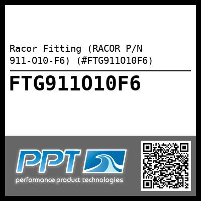 Racor Fitting (RACOR P/N 911-O10-F6) (#FTG911O10F6)