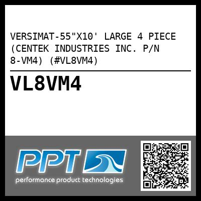 "VERSIMAT-55""X10' LARGE 4 PIECE (CENTEK INDUSTRIES INC. P/N 8-VM4) (#VL8VM4)"