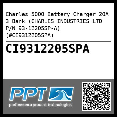 Charles 5000 Battery Charger 20A 3 Bank (CHARLES INDUSTRIES LTD P/N 93-12205SP-A) (#CI9312205SPA) - Click Here to See Product Details
