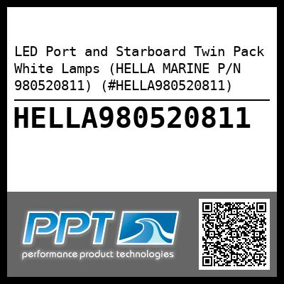 LED Port and Starboard Twin Pack White Lamps (HELLA MARINE P/N 980520811) (#HELLA980520811)
