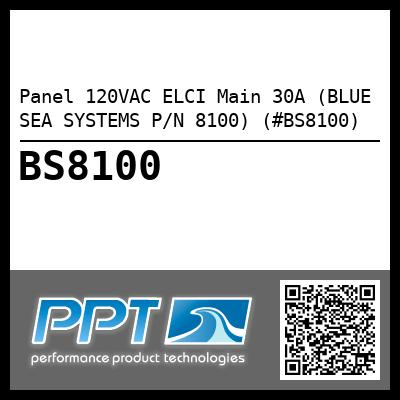 Panel 120VAC ELCI Main 30A (BLUE SEA SYSTEMS P/N 8100) (#BS8100)