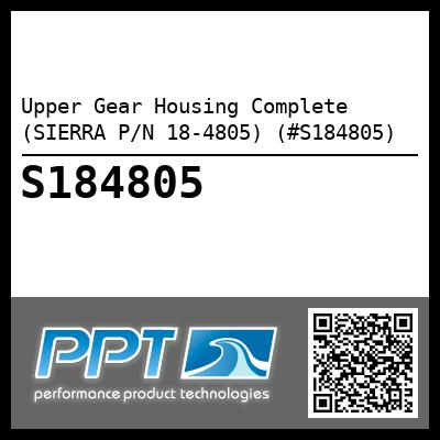 Upper Gear Housing Complete (SIERRA P/N 18-4805) (#S184805)