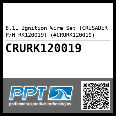 8.1L Ignition Wire Set (CRUSADER P/N RK120019) (#CRURK120019)