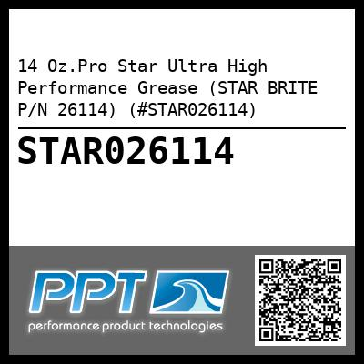 14 Oz.Pro Star Ultra High Performance Grease (STAR BRITE P/N 26114) (#STAR026114)