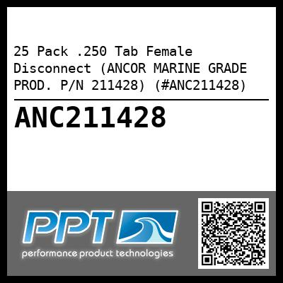 25 Pack .250 Tab Female Disconnect (ANCOR MARINE GRADE PROD. P/N 211428) (#ANC211428)