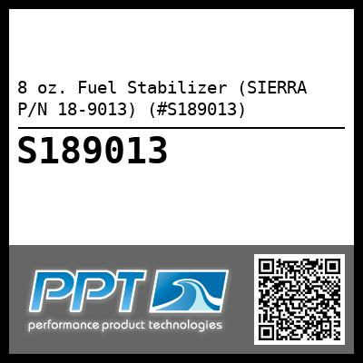 8 oz. Fuel Stabilizer (SIERRA P/N 18-9013) (#S189013) - Click Here to See Product Details
