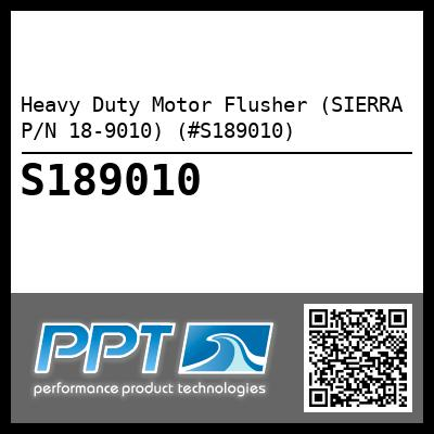 Heavy Duty Motor Flusher (SIERRA P/N 18-9010) (#S189010) - Click Here to See Product Details