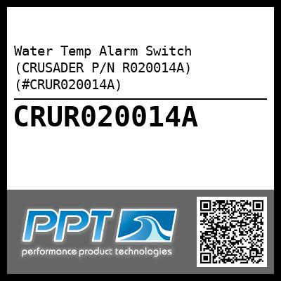 Crusader R020014A Water Temperature Alarm Switch