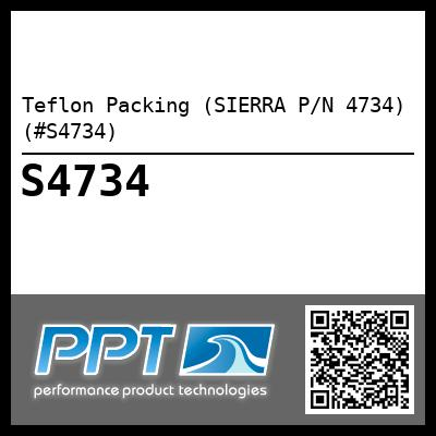 Teflon Packing (SIERRA P/N 4734) (#S4734)