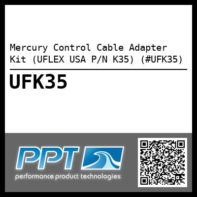 Mercury Control Cable Adapter Kit (UFLEX USA P/N K35) (#UFK35)