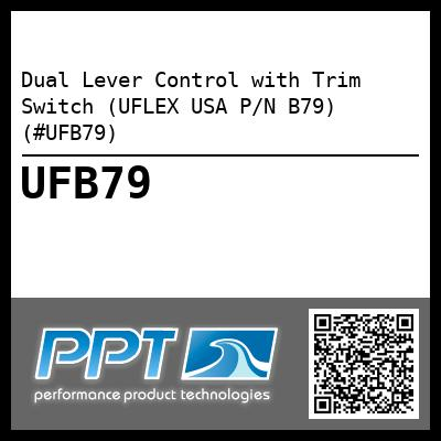 Dual Lever Control with Trim Switch (UFLEX USA P/N B79) (#UFB79)