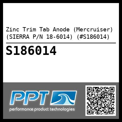 Zinc Trim Tab Anode (Mercruiser) (SIERRA P/N 18-6014) (#S186014) - Click Here to See Product Details