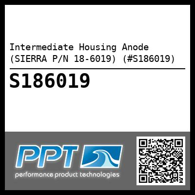Intermediate Housing Anode (SIERRA P/N 18-6019) (#S186019) - Click Here to See Product Details
