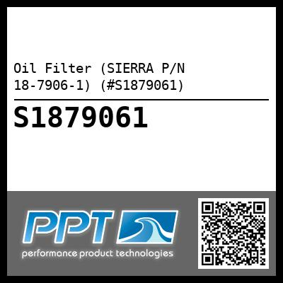 Oil Filter (SIERRA P/N 18-7906-1) (#S1879061) - Click Here to See Product Details