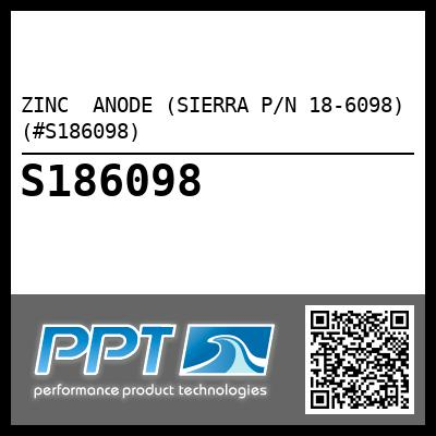 ZINC  ANODE (SIERRA P/N 18-6098) (#S186098) - Click Here to See Product Details